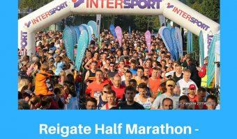 Join us for 2017's RunReigate Race – Voted UK's BEST Half Marathon!